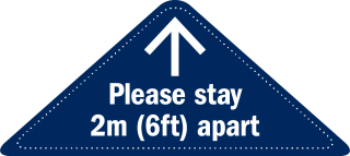 Blue triangle with arrow point forward and text Please stay 2m (6ft) apart