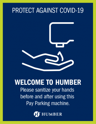 Protect against COVID-19 - Please sanitize your hands before and after using this Pay Parking machine.