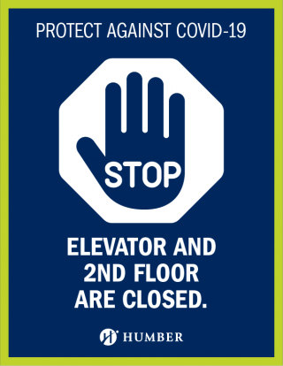 Protect against COVID-19 - Stop Sign - Elevator and 2nd Floor are Closed.