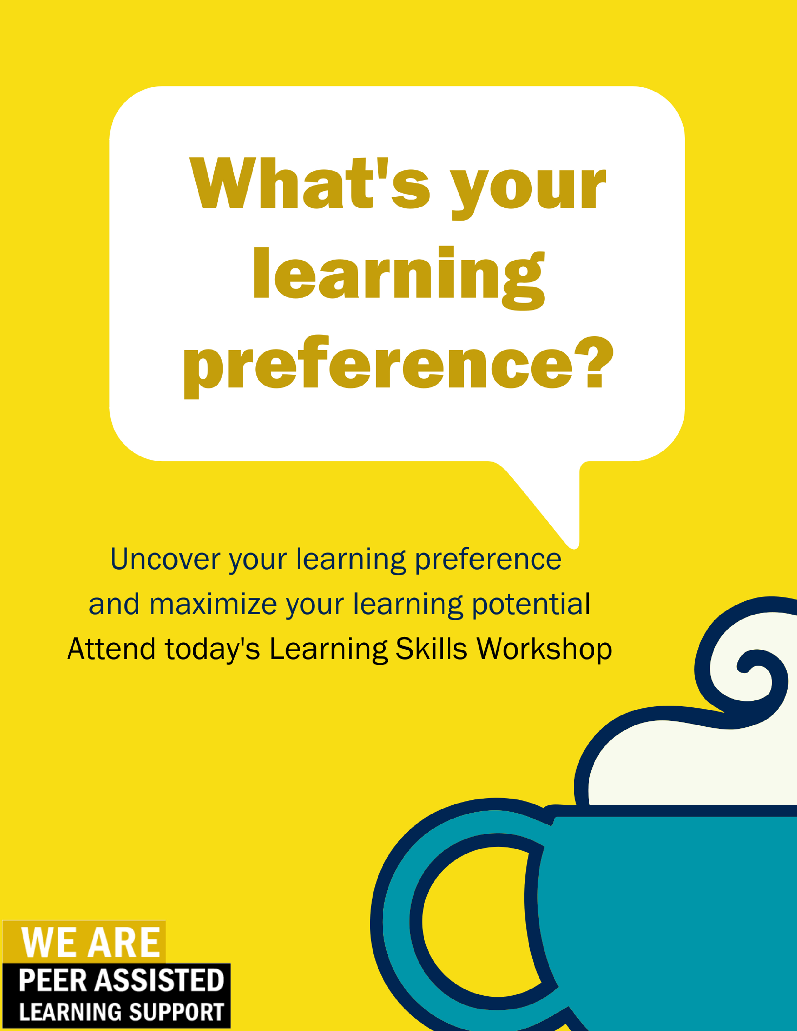 Whats your learning preference? Attend this learning skills workshop to maximize your potential!