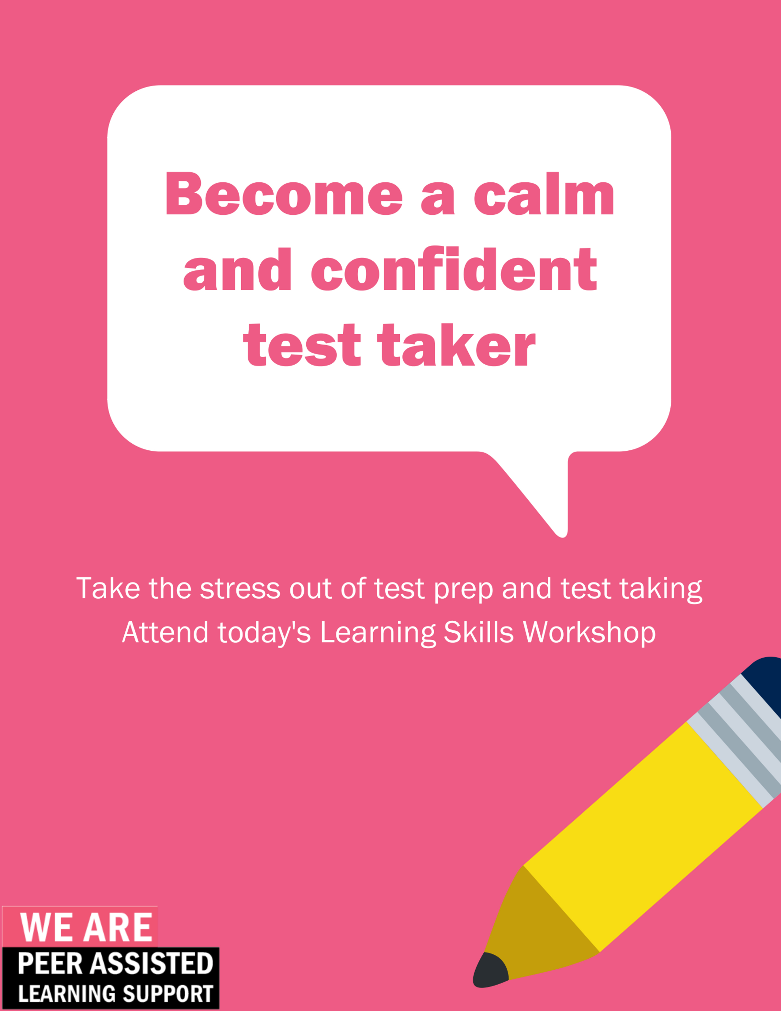 Learn ways to become a calm and confident test taker.