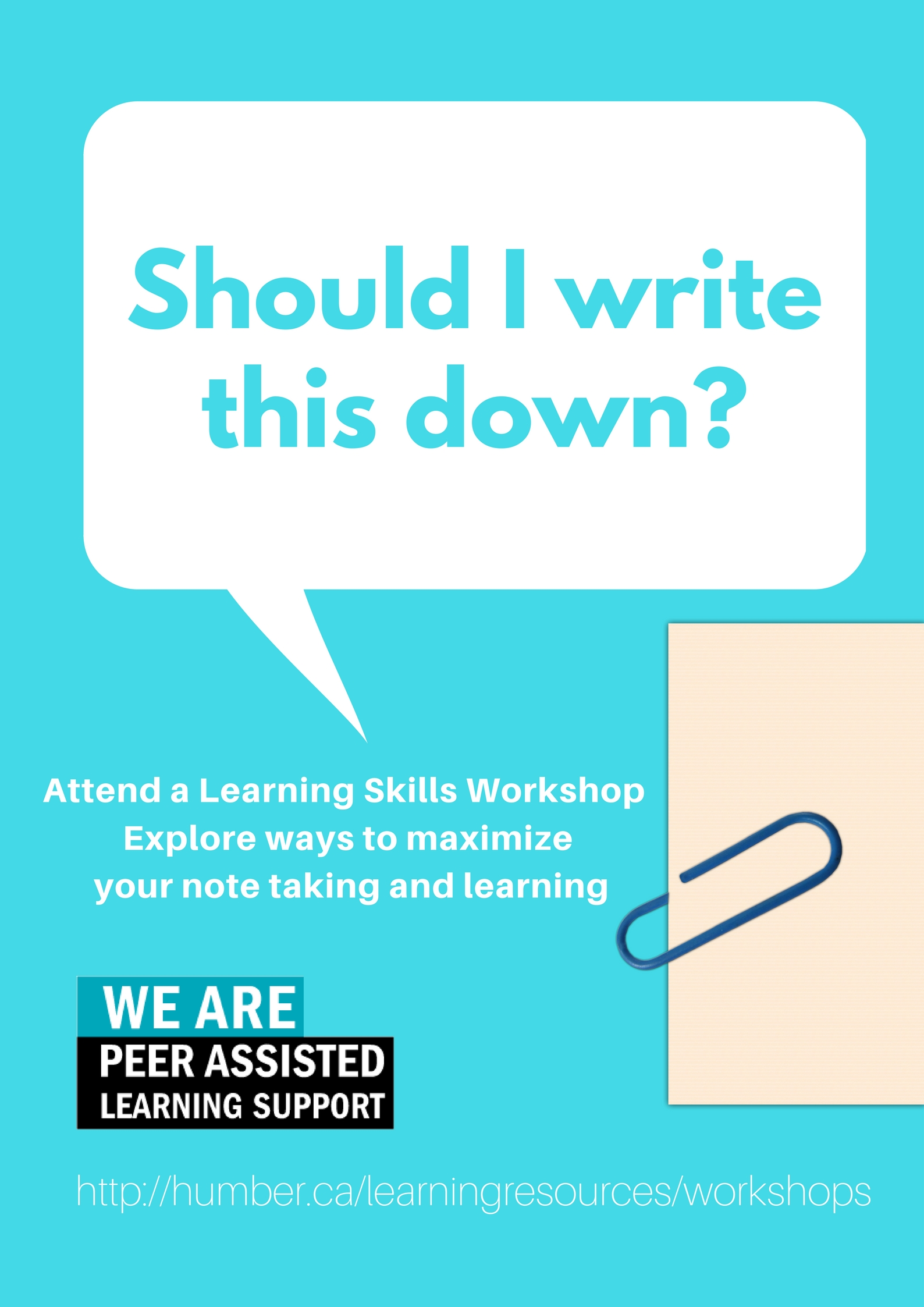 Should I write this down? Attend this workshop to learn about note taking skills