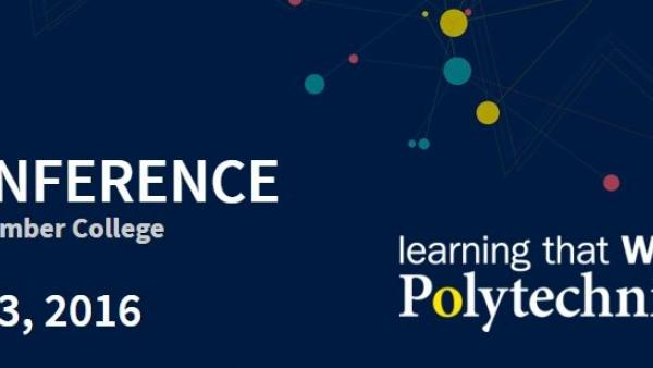 Polytechnics Canada Annual Conference 2016 co-hosted by Humber College