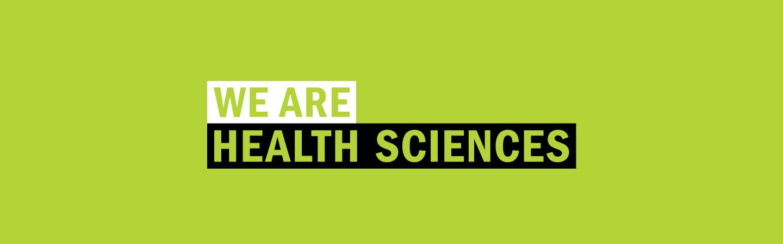 WE ARE HEALTH SCIENCES