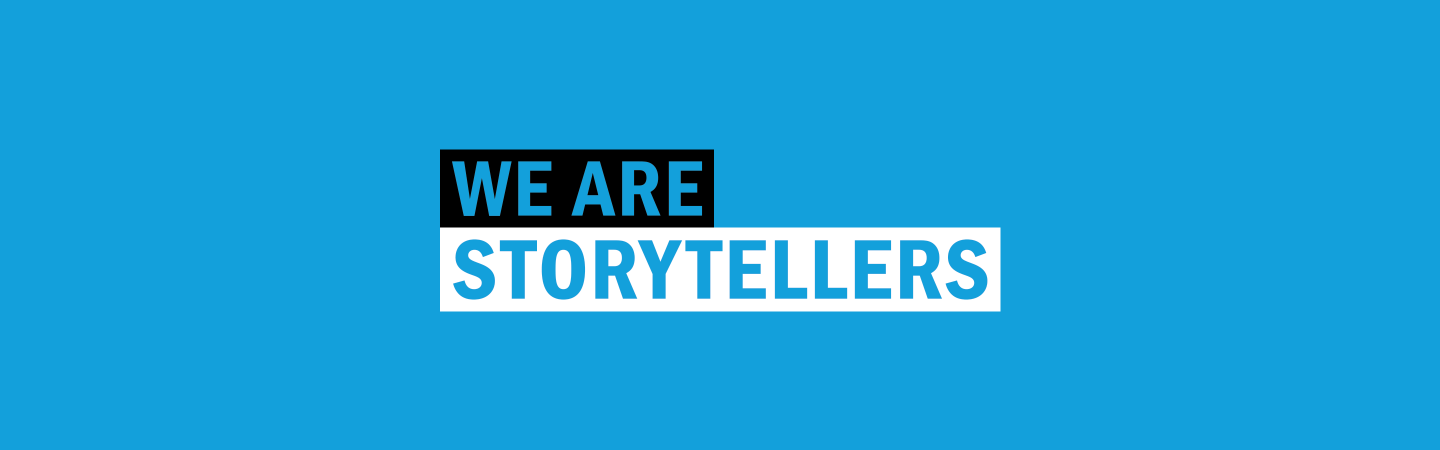 WE ARE STORYTELLERS