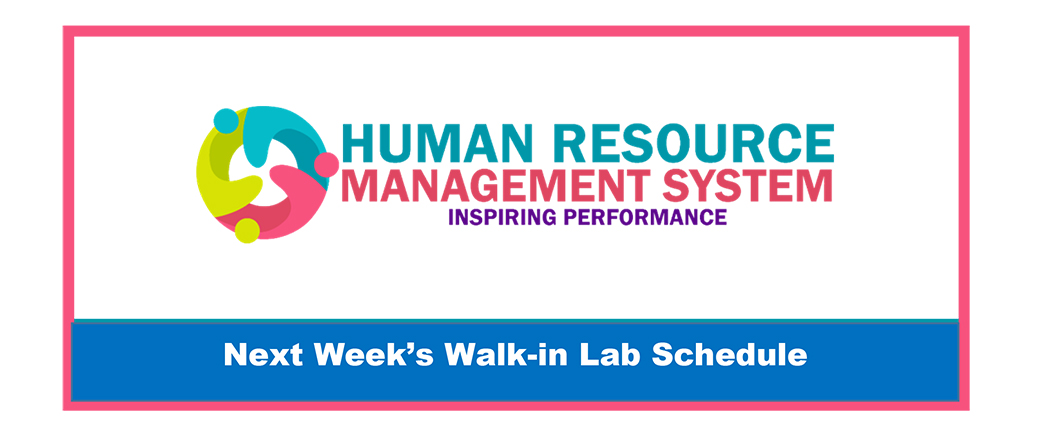 HRMS Walk-in Schedule