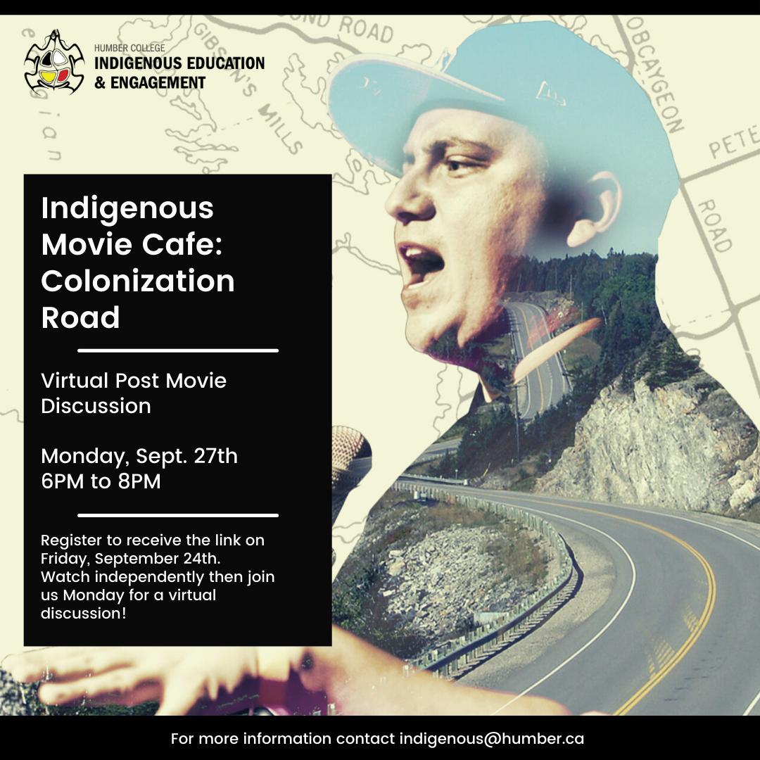 Indigenous Movie Café: Colonization Road