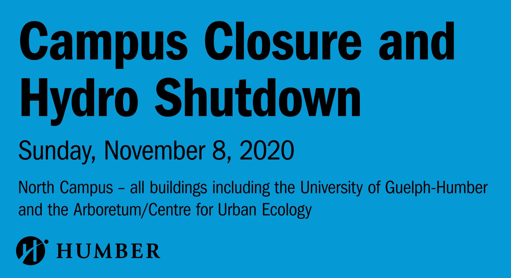 Campus Closure and Hydro Shutdown