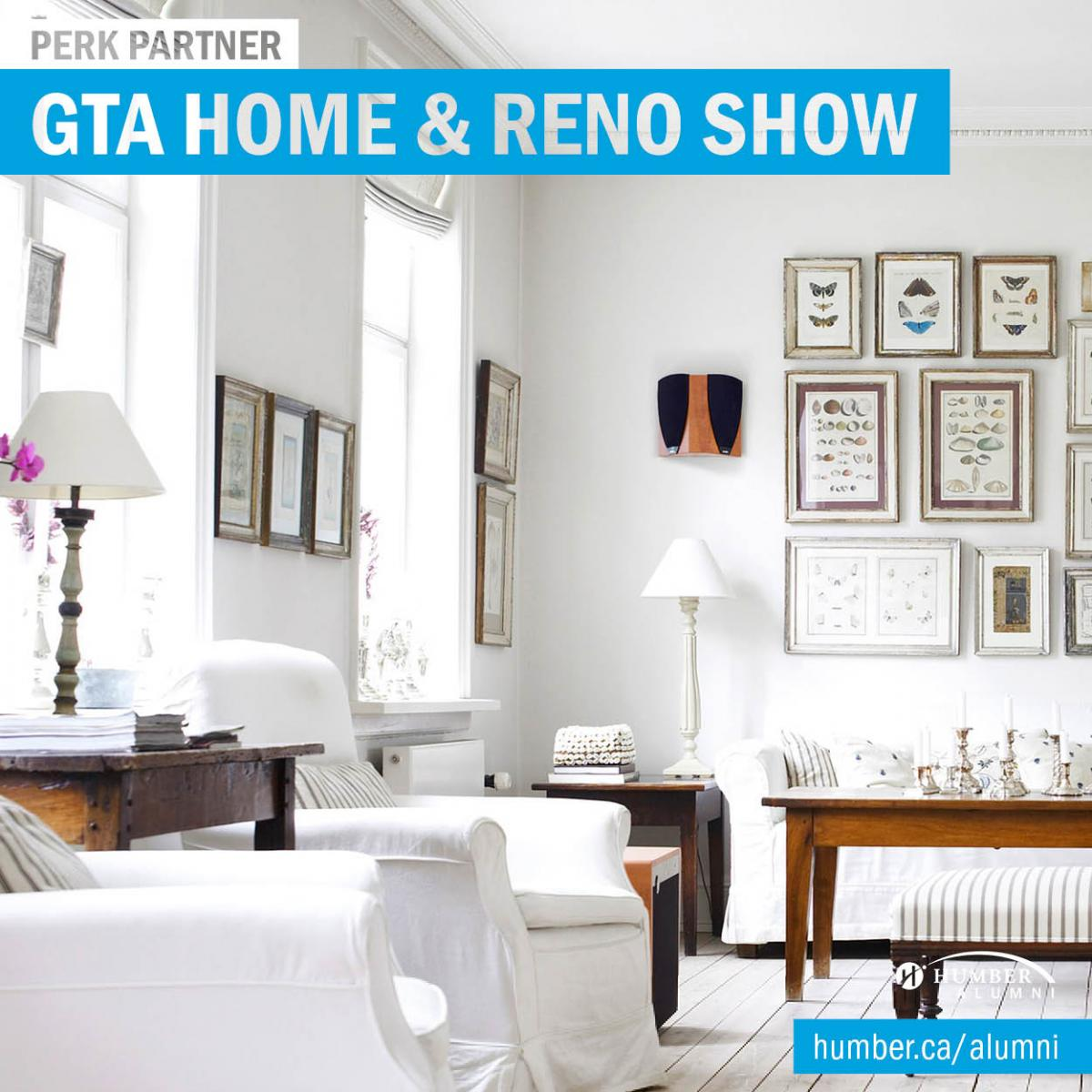 Save on Tickets to the GTA Home & Reno Show | Humber Communiqué