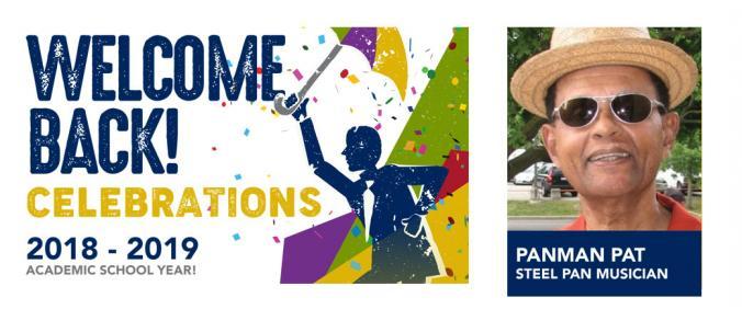 Welcome Back Celebrations! 2018-2019 Academic School Year