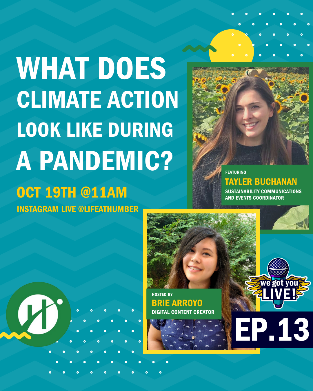 What does climate action look like during a pandemic with Tayler Buchanan, Sustainability Communication and Event Coordinator, hosted by Brie Arroyo