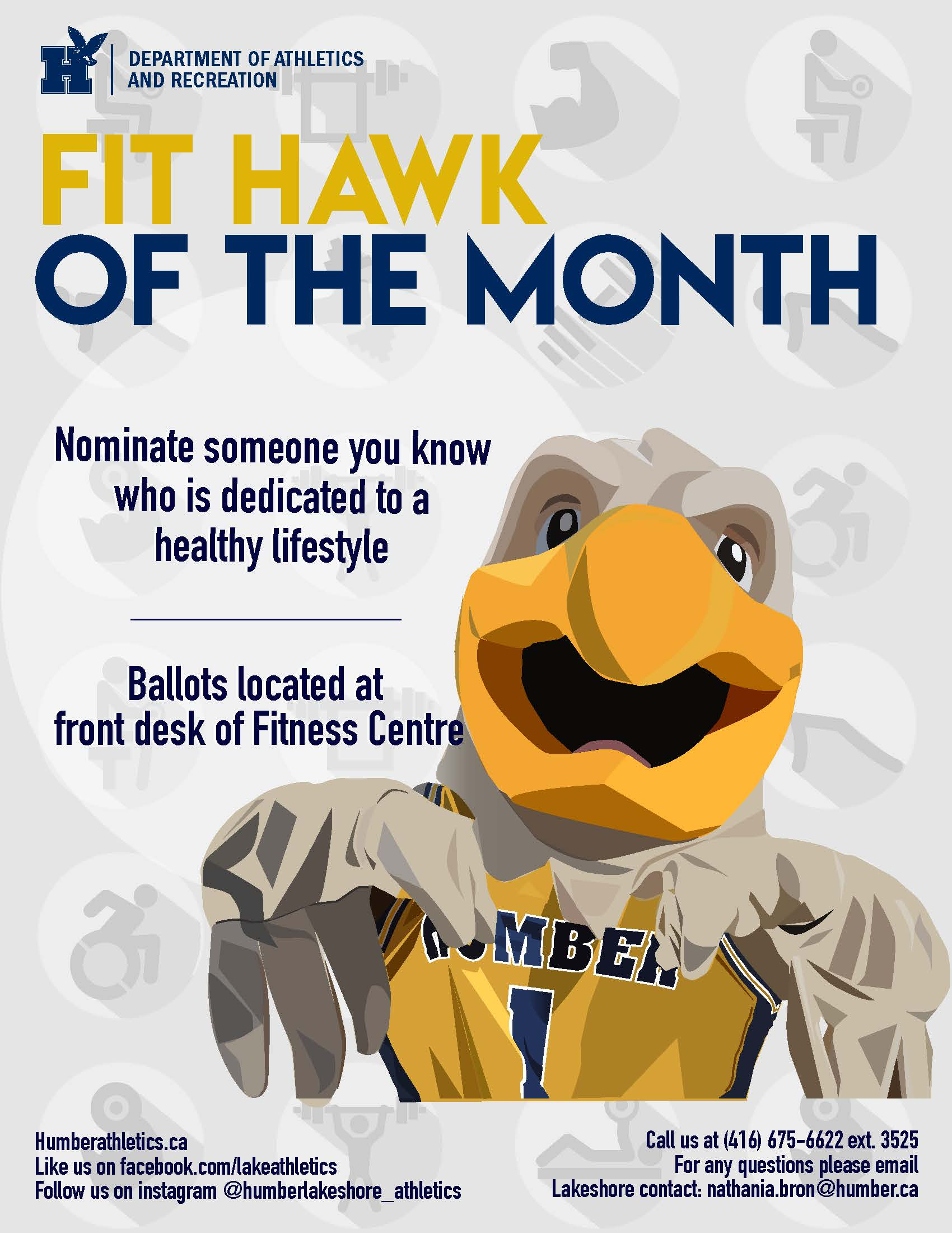 "Poster for ""Fit Halk of the Month"" promotion that explains how one can nominate someone who lives a healthy lifestyle by filling out a ballot at the front desk of the Fitness Centre"