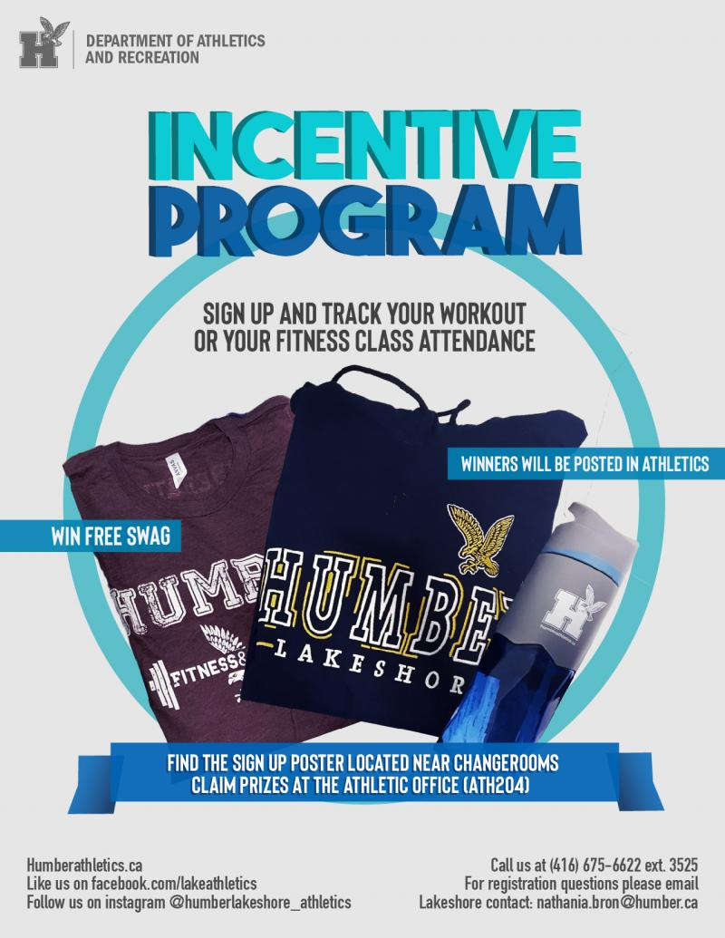 "Poster for the ""Incentive Program"" at the fitness centre which allows you to win free swag for signing up, and tracking your workouts or fitness class attendance"