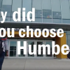 Students explain why they chose Humber.