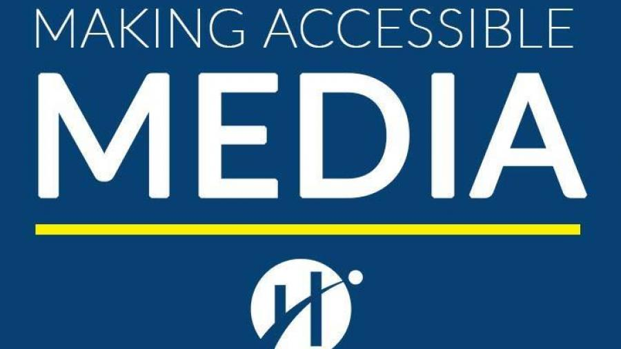 Making Accessible Media