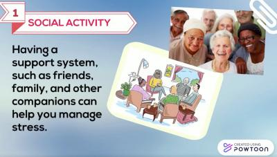 A blue slide has the heading SOCIAL ACTIVITY and explains how to manage stress. There are two photos of seniors.One is a cartoon