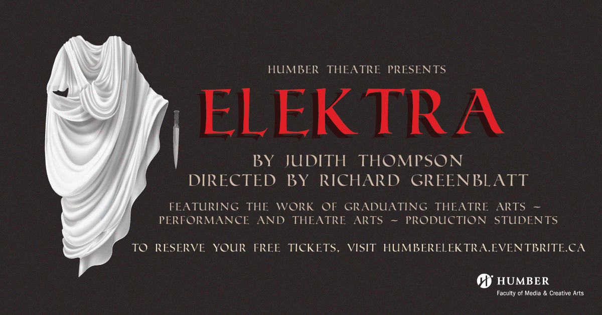 Poster for Humber Theatre's production of Elektra