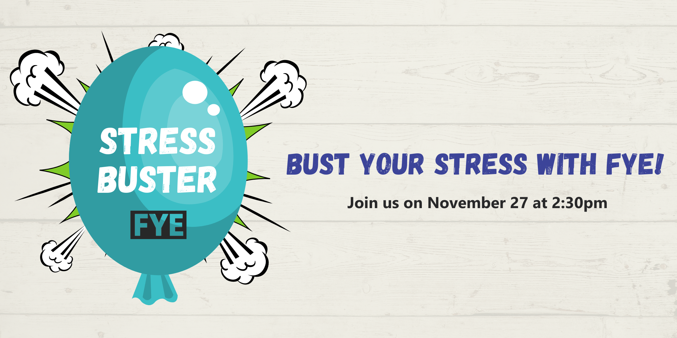 Bust Your Stress With FYE - November 27 at 2:30 pm